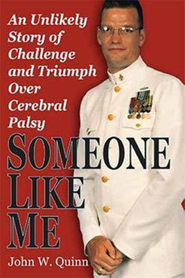 Someone Like Me - By John W. Quinn - Author and Motivational Speaker